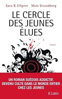 The Circle, tome 1 : Les Elues par Elfgren