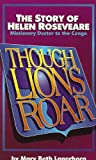 Though Lions Roar, Mary Beth Lagerborg, 0875086632