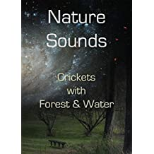 Nature Sounds CD: Crickets blended with Forest and Water: Soothing Sounds CD No Music Added (2010-05-04)