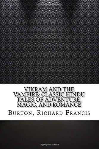 Vikram and the Vampire: Classic Hindu Tales of Adventure, Magic, and Romance ebook