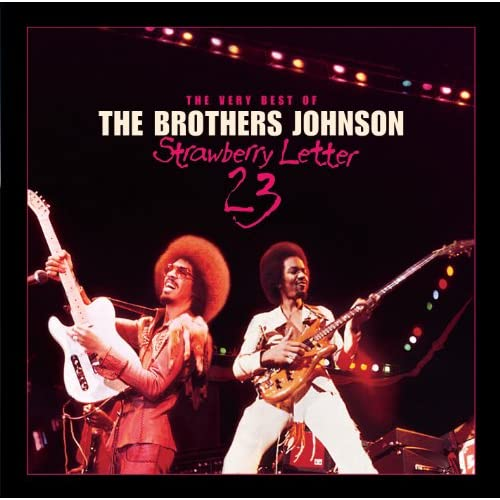 Strawberry Letter 23 by The Brothers Johnson on Amazon Music