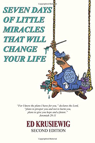 Download SEVEN DAYS OF LITTLE MIRACLES THAT WILL CHANGE YOUR LIFE ebook