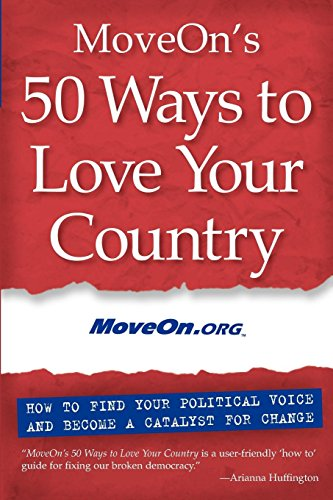 American Equipment Sporting (MoveOn's 50 Ways to Love Your Country: How to Find Your Political Voice and Become a Catalyst for Change)