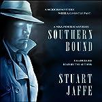 Southern Bound : Max Porter, Book 1 | Stuart Jaffe