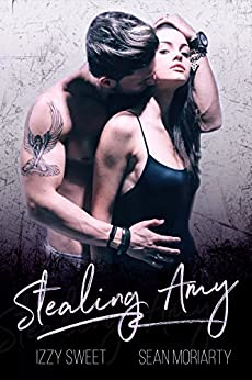 Stealing Amy: A Dark Romance (Disciples Book 2) by [Sweet, Izzy, Moriarty, Sean]