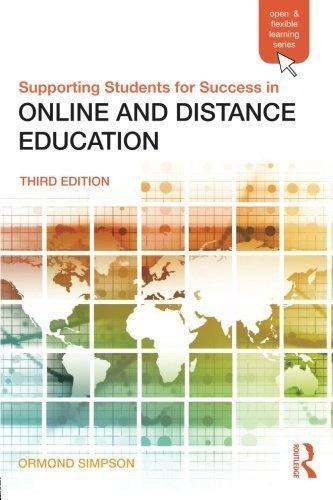 Supporting Students for Success in Online and Distance Education: Third Edition (Open and Flexible Learning (Paperback)) by Ormond Simpson (2012-07-30)