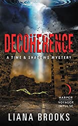 Decoherence: A Time & Shadows Mystery
