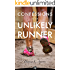 Confessions of an Unlikely Runner: A Guide to Racing and Obstacle Courses for the Averagely Fit and Halfway Dedicated