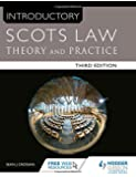 Introductory Scots Law Third Edition: Theory and Practice