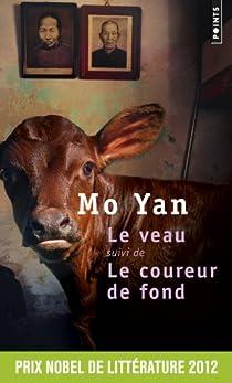 Le Veau, suivi du 'Coureur de fond' par Yan