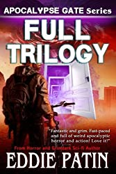 Apocalypse Gate Trilogy: (Full Serieis - Portal Zero, Worlds Merge, Ruin Prevails) An EMP End of the World Survival Series about Americans Resisting ... Scifi Horror Surviving TEOTWAWKI)) (Volume 4)