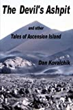 The Devil s Ashpit: and other Tales of Ascension Island
