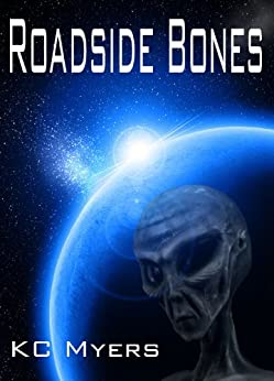 Roadside Bones by [Myers, KC]