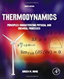 Thermodynamics, Fourth Edition: Principles Characterizing Physical and Chemical Processes