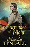 Surrender the Night (Surrender to Destiny) (Volume 2)