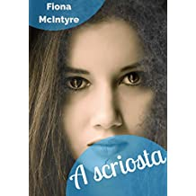 A scriosta (Irish Edition)