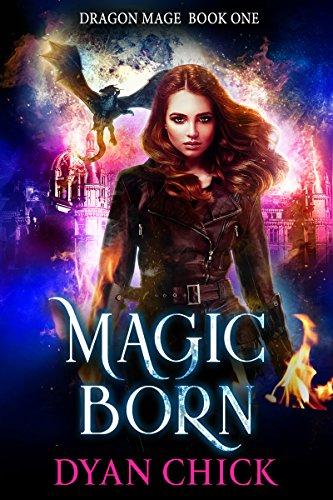 Magic Born (Dragon Mage Book 1)