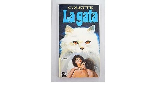 La Gata (Spanish) Paperback – 1976