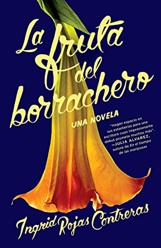 La fruta del borrachero (Spanish Edition) by [Rojas Contreras, Ingrid]