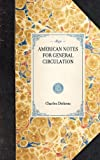 American Notes for General Circulation, Charles Dickens, 1429002824