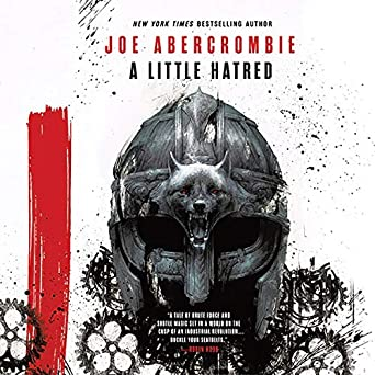 A Little Hatred  (Age of Madness #1) - Joe Abercrombie