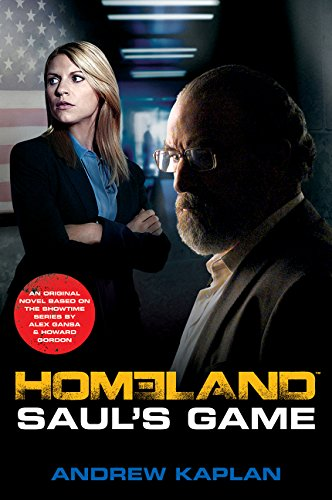 Price comparison product image Homeland: Saul's Game: A Homeland Novel (Homeland Novels)