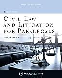 Civil Law and Litigation for Paralegals (Aspen College)