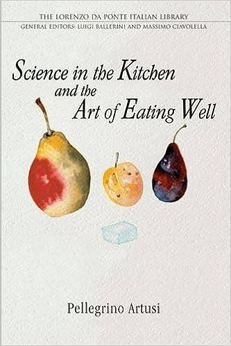 science in the kitchen and the art of eating well lorenzo da ponte italian library pellegrino artusi murtha baca luigi ballerini 0884256823657 - Central Kitchen Lorenzo
