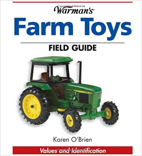 Book 'Warman's' Farm Toys Field Guide: Values and Identification (Warman's Field Guides)