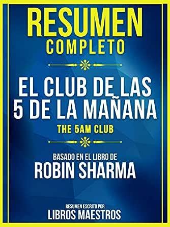 Resumen Completo: El Club De Las 5 De La Mañana (The 5 Am