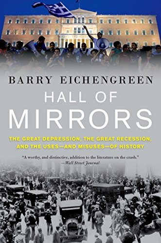 hall-of-mirrors-the-great-depression-the-great-recession-and-the-uses-and-misuses-of-history