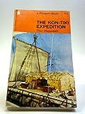 The Kon-Tiki Expedition. By Raft Across the South Seas