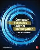 Computer Forensics and Digital Investigation with EnCase Forensic v7