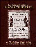 The Hidden History of Massachusetts: A Guide for Black Folks