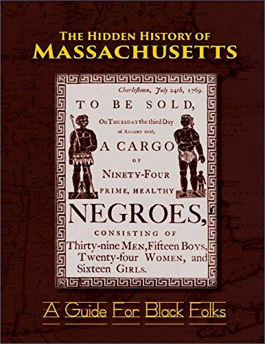 The Hidden History of Massachusetts: A Guide for Black - England Black Deer
