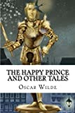 img - for The Happy Prince And Other Tales Oscar Wilde book / textbook / text book