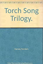Harvey Fierstein's Torch Song Trilogy - The International Stud, Fugue In A Nursery, Widows And Children First!