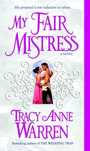 My Fair Mistress: A Novel (The Mistress Trilogy)
