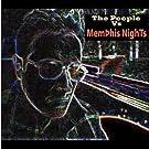 The People Vs Memphis Nights