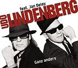 Udo Lindenberg - Ganz anders (feat. Jan Delay)