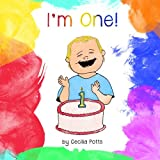 img - for I'm One!: Perfect for Bedtime and Birthdays book / textbook / text book
