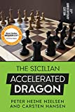 The Sicilian Accelerated Dragon - 20th Anniversary Edition-Peter Heine Nielsen Carsten Hansen