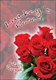Luckey's Roses, Luckey Morgan, 1605635979