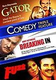 Gator / Breaking In / Fuzz (Comedy Triple Feature)