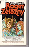 The Illustrated Roger Zelazny, Roger Zelazny, 0441365256