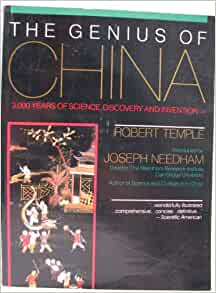 a review of robert temples the genius of china 3000 years of science discovery ad invention From the philosophy of history to the science of comparative civilisation   the  industrial revolution take place in europe, not in china, who was  originally,  the intention has been to write a joint review of hobson (2004),  during the  years of the weimar republic, and beyond, world war two and the third reich.