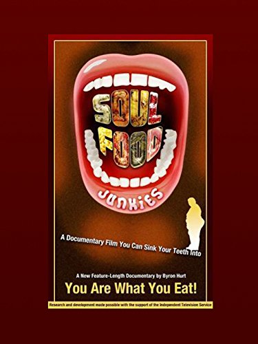 Soul Food Junkies (Soothe Soul The)