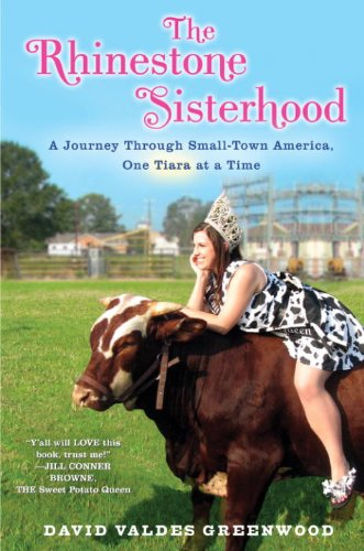 (The Rhinestone Sisterhood: A Journey Through Small Town America, One Tiara at a Time)