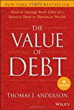 The Value of Debt, Thomas J. Anderson, 1118758617