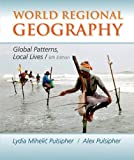 World Regional Geography, Lydia Mihelic Pulsipher, Alex Pulsipher, 1464110700